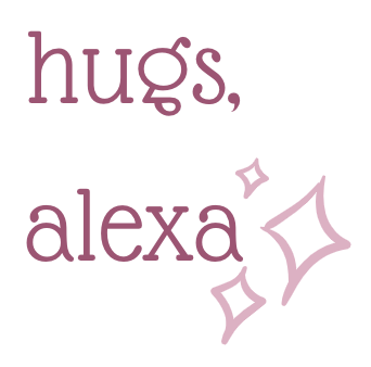 """signature graphic with the text """"hugs, alexa"""""""