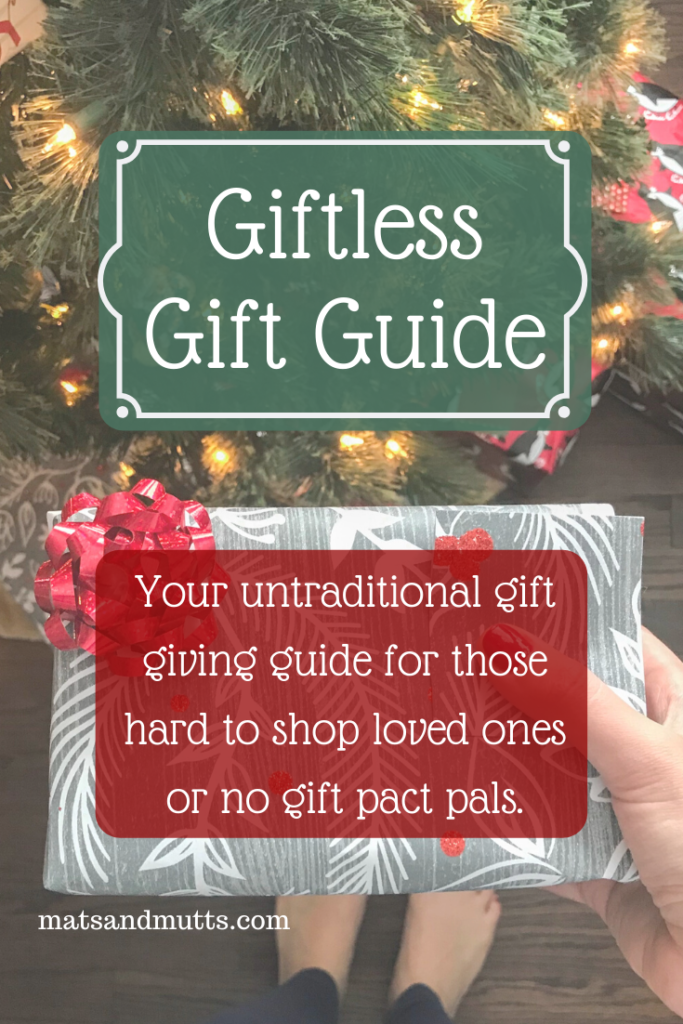 """Graphic to pin on Pinterest with the text """"Giftless Gift Guide - Your untraditional gift giving guide for those hard to shop for loved ones or no gift pact pals"""""""